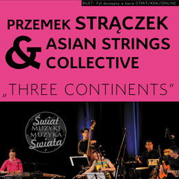 Przemek Strączek & Asian Strings Collective